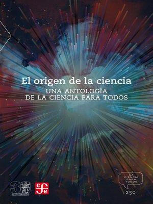 cover image of El origen de la ciencia