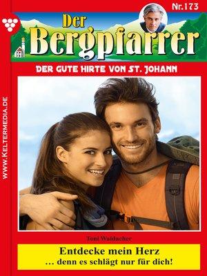 cover image of Der Bergpfarrer 173 – Heimatroman
