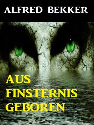 cover image of Aus Finsternis geboren