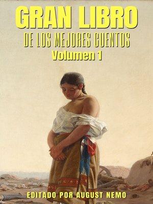 cover image of Gran Libro de los Mejores Cuentos--Volumen 1