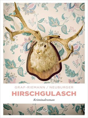 cover image of Hirschgulasch