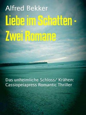 cover image of Liebe im Schatten--Zwei Romane