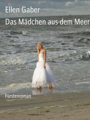 cover image of Das Mädchen aus dem Meer