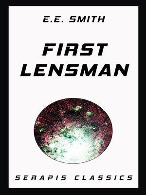 cover image of First Lensman (Serapis Classics)