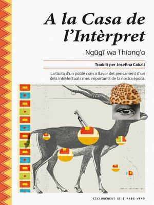 cover image of A la Casa de l'Intèrpret