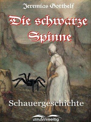 cover image of Die schwarze Spinne