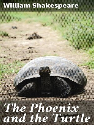 cover image of The Phoenix and the Turtle