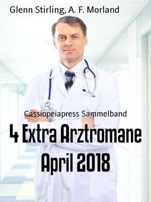 cover image of 4 Extra Arztromane April 2018
