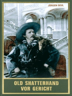 cover image of Old Shatterhand vor Gericht