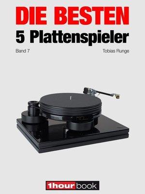 cover image of Die besten 5 Plattenspieler (Band 7)