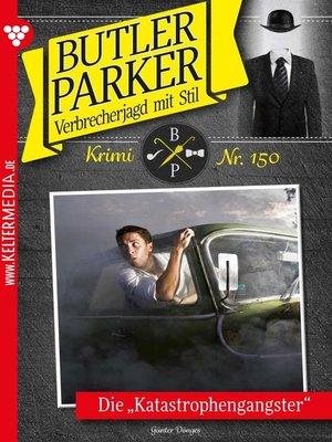 cover image of Butler Parker 150 – Kriminalroman