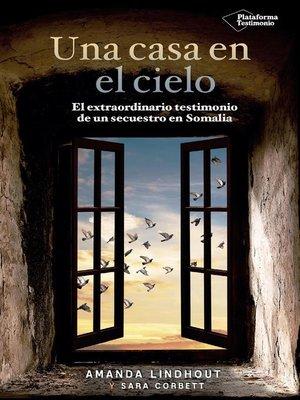 cover image of Una casa en el cielo