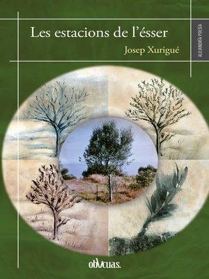 cover image of Les estacions de l'ésser