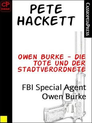 cover image of Owen Burke--Die Tote und der Stadtverordnete