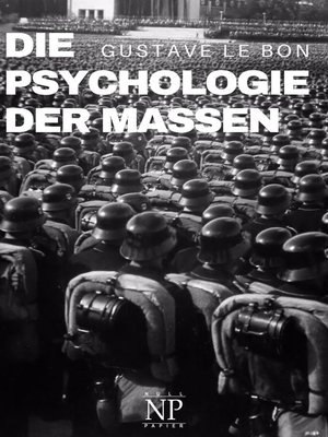 cover image of Die Psychologie der Massen