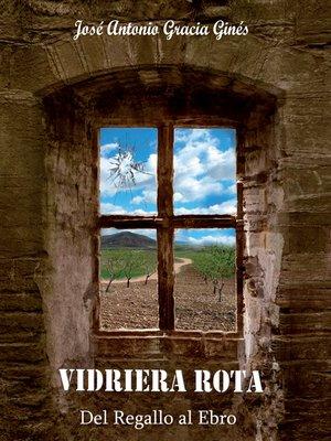 cover image of Vidriera rota I