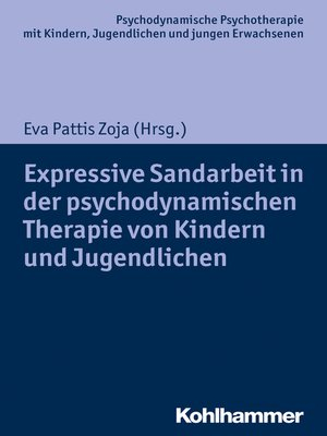 cover image of Expressive Sandarbeit in der psychodynamischen Therapie von Kindern und Jugendlichen