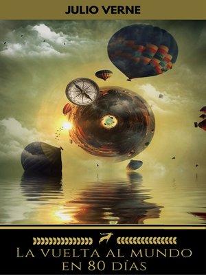 cover image of La vuelta al mundo en 80 días (Golden Deer Classics)