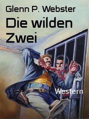 cover image of Die wilden Zwei