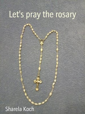 cover image of Let's pray the rosary
