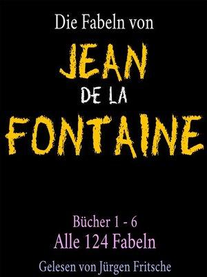 cover image of Die Fabeln von Jean de La Fontaine