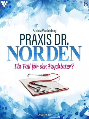 cover image of Praxis Dr. Norden 8 – Arztroman