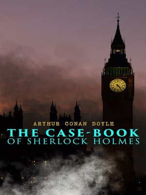 cover image of The Case-Book of Sherlock Holmes