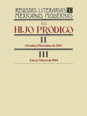cover image of El hijo pródigo II, octubre-diciembre de 1943-III, enero-marzo de 1944
