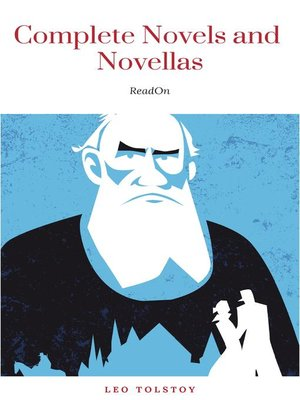 cover image of The Complete Novels of Leo Tolstoy in One Premium Edition (World Classics Series)