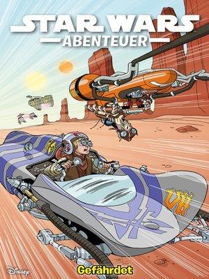 cover image of Star Wars Abenteuer--Gefährdet