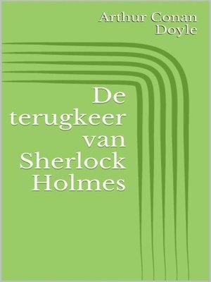 cover image of De terugkeer van Sherlock Holmes