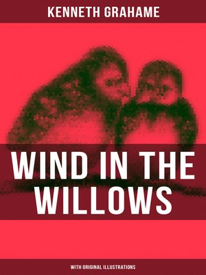 cover image of WIND IN THE WILLOWS (With Original Illustrations)