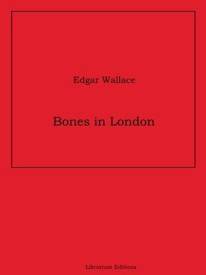 cover image of Bones in London