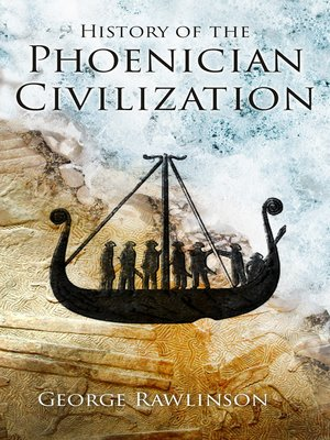 cover image of History of the Phoenician Civilization