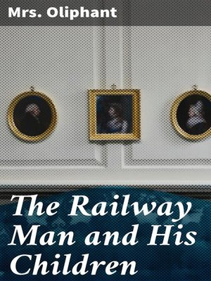 cover image of The Railway Man and His Children