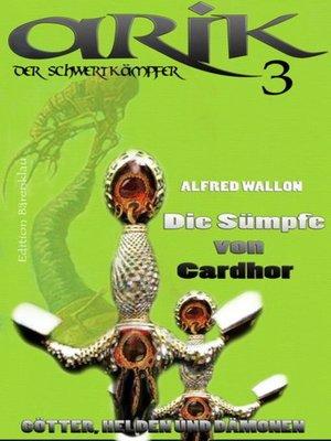 cover image of Arik der Schwertkämpfer 3