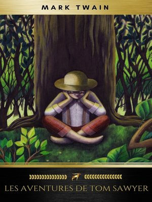 cover image of Les Aventures de Tom Sawyer