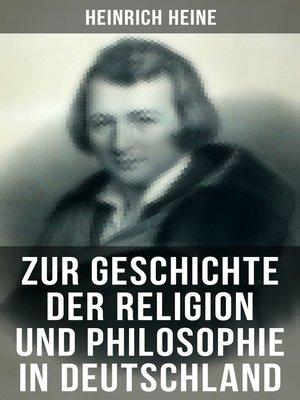 cover image of Zur Geschichte der Religion und Philosophie in Deutschland