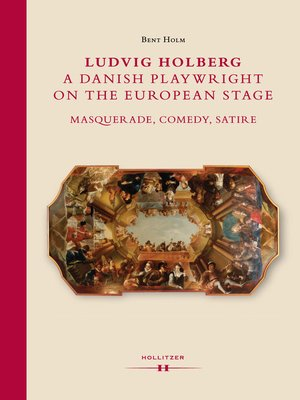 cover image of Ludvig Holberg, a Danish Playwright on the European Stage
