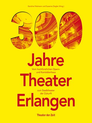 cover image of 300 Jahre Theater Erlangen