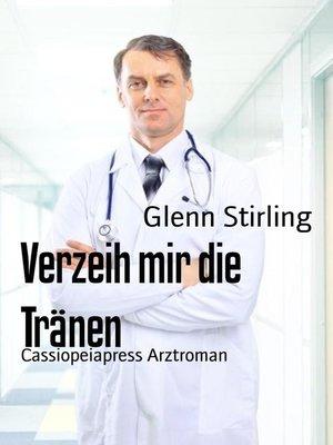cover image of Verzeih mir die Tränen