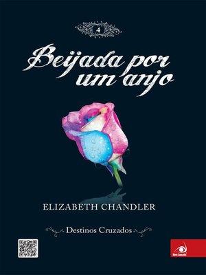 cover image of Beijada por um anjo 4--Destinos cruzados