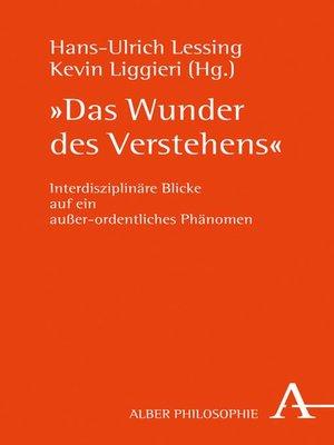 """cover image of """"Das Wunder des Verstehens"""""""