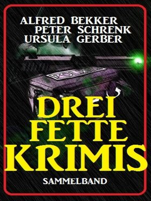 cover image of Drei fette Krimis