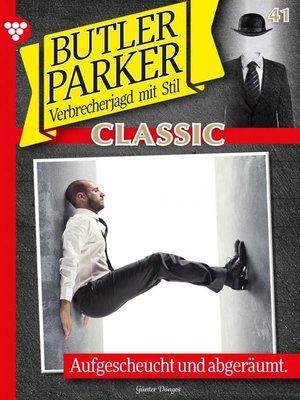 cover image of Butler Parker Classic 41 – Kriminalroman