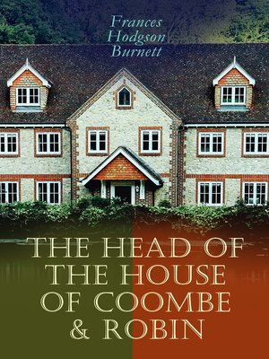 cover image of The Head of the House of Coombe & Robin
