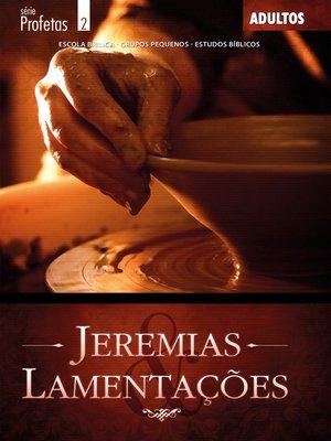 cover image of Jeremias e Lamentações--Aluno