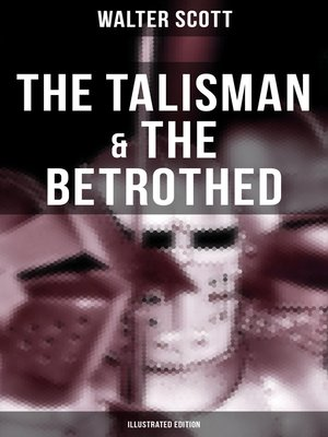 cover image of The Talisman & the Betrothed (Illustrated Edition)