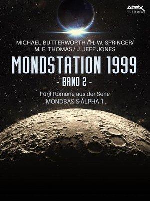 cover image of MONDSTATION 1999, BAND 2