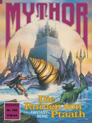 cover image of Mythor 186